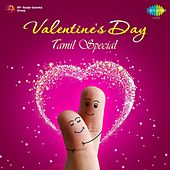 Valentine's Day: Tamil Special by Various Artists