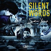Silent Words by Sami Yusuf