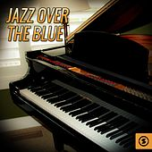 Jazz Over The Blue de Various Artists