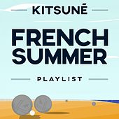 Kitsuné French Summer Playlist de Various Artists
