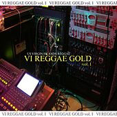 Vi Reggae Gold Vol. 1 de Various Artists