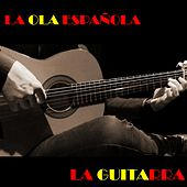 La Ola Española (La Guitarra) von Various Artists