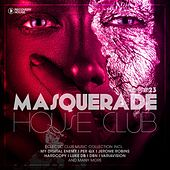 Masquerade House Club, Vol. 23 by Various Artists
