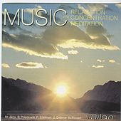 Music for Relaxation Concentration Meditation by Various Artists