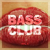 Bass Club, Vol. 1 de Various Artists