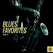 Blues Favorites, Vol. 3 by Various Artists
