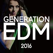 Generation EDM - 2016 de Various Artists