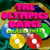 The Olympics Dance (Brasil 2016) by Various Artists