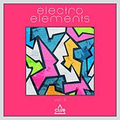 Electro Elements, Vol. 2 von Various Artists