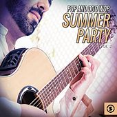 Pop and Doo Wop Summer Party, Vol. 3 by Various Artists