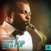 Golden Days of 60's Pop, Vol. 3 by Various Artists