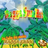 Ragga Sun Hit (Les tubes des années Ragga kreol) [100 titres] de Various Artists