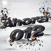 Ahora 012 de Various Artists