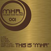 This Is MHR de Various Artists