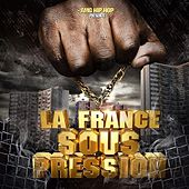 La France sous pression (AMG Hip Hop) van Various Artists