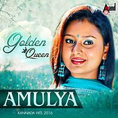 Golden Queen Amulya - Kannada Hits 2016 by Various Artists