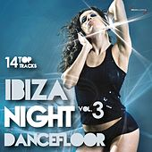 Ibiza Night Dancefloor, Vol. 3 (14 Top Tracks) by Various Artists