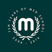 Ten Years of Med School by Various Artists