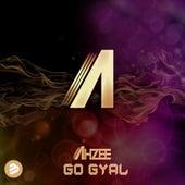 Go Gyal Radio Edit von Ahzee