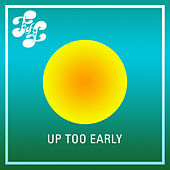 Up Too Early EP von Various Artists