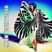 Mode Party 2016 de Various Artists