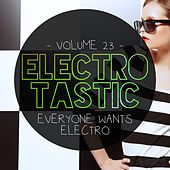 Electrotastic, Vol. 23 de Various Artists