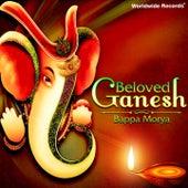 Beloved Ganesh - Bappa Morya by Various Artists