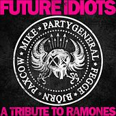 A Tribute to the Ramones van Future Idiots