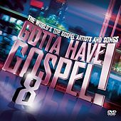 Gotta Have Gospel 8 de Various Artists