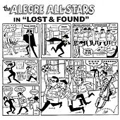 Lost And Found by Alegre All Stars
