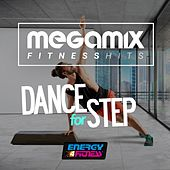 Megamix Fitness Hits Dance for Step (25 Tracks Non-Stop Mixed Compilation for Fitness & Workout) by Various Artists