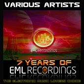 7 Years of Eml Recordings (The Electronic Music Lovers Choice) by Various Artists