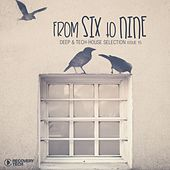 FromSixTonine Issue 15 (Deep & Tech House Selection) by Various Artists