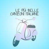 Le più belle canzoni italiane von Various Artists