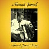 Ahmad Jamal Plays (Remastered 2016) de Ahmad Jamal
