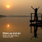 Wake Up and Go by Various Artists