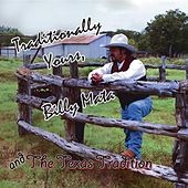 Traditionally Yours by Billy Mata and the Texas Tradition
