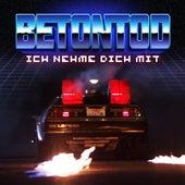 Ich Nehme Dich Mit by Betontod