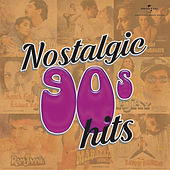 Nostalgic 90s Hits by Various Artists