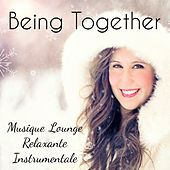 Being Together - Musique Lounge Relaxante Instrumentale pour Méditation Consciente Réduire l'Anxiété Joyeux Noel by Christmas Songs