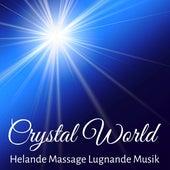 Crystal World - Chakra Rensning Helande Massage Lugnande Musik med New Age Instrumental Meditativ Ljud by Relaxed Piano Music