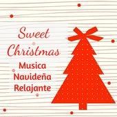 Sweet Christmas - Musica Navideña Relajante Copos de Nieve con Sonidos de Piano Tradicionales New Age Instrumentales by Various Artists