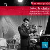 13ème festival de Besançon, B. Martinu - A. Berg - J. Brahms, Concert du 09/09/1960, Orchestre Philarmonique de la RTF, Raphaël Kubelik (dir), Christian Ferras (violon) by Various Artists