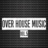 Over House Music, Vol. 5 de Various Artists