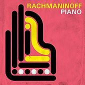 Rachmaninoff Piano von Various Artists