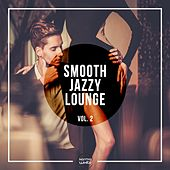 Smooth Jazzy Lounge, Vol. 2 by Various Artists