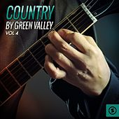 Country by Green Valley, Vol. 4 de Various Artists