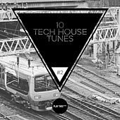10 Tech House Tunes, Vol. 2 de Various Artists