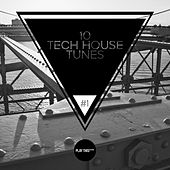 10 Tech House Tunes, Vol. 1 by Various Artists