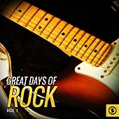 Great Days of Rock, Vol. 1 by Various Artists